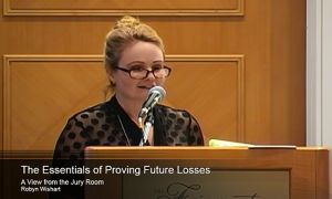 The Essentials of Proving Future Losses: A View From The Jury Room