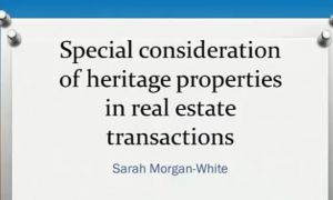 Residential Real Estate Law 2016: Heritage Properties
