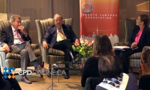 A Fireside Chat with the Honourable Thomas Cromwell and the Honourable Dennis O'Connor: The Art of Advocacy and the Road Ahead